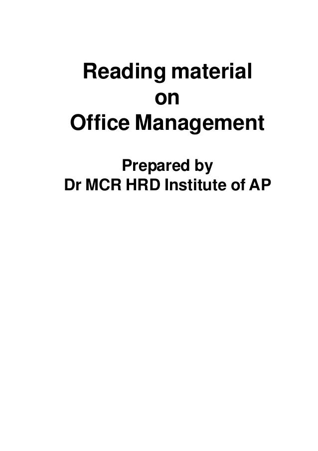 Reading material on Office Management Prepared by Dr MCR HRD Institute of AP