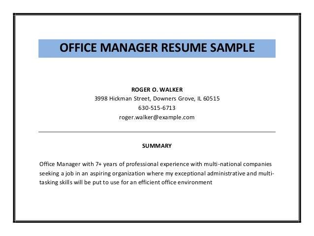 OFFICE MANAGER RESUME ...  Office Manager Resume Summary