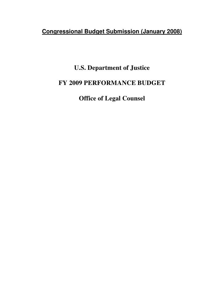 Congressional Budget Submission (January 2008)               U.S. Department of Justice       FY 2009 PERFORMANCE BUDGET  ...