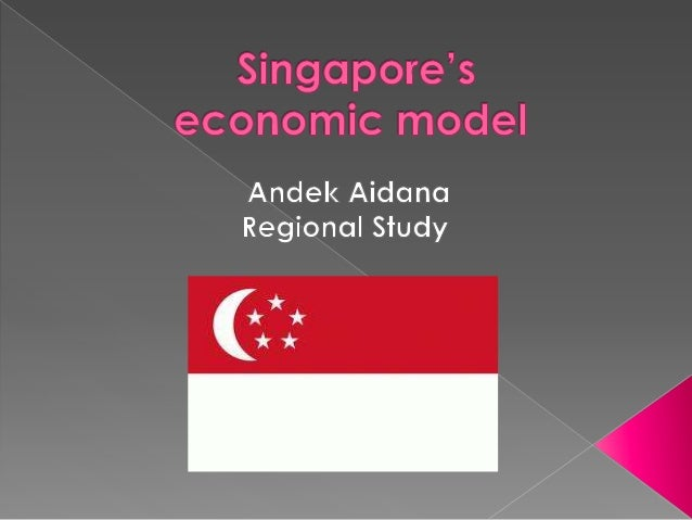                The name of the project: Singapore's economic model Teacher: Shukizhanova A.N. The subject: M...