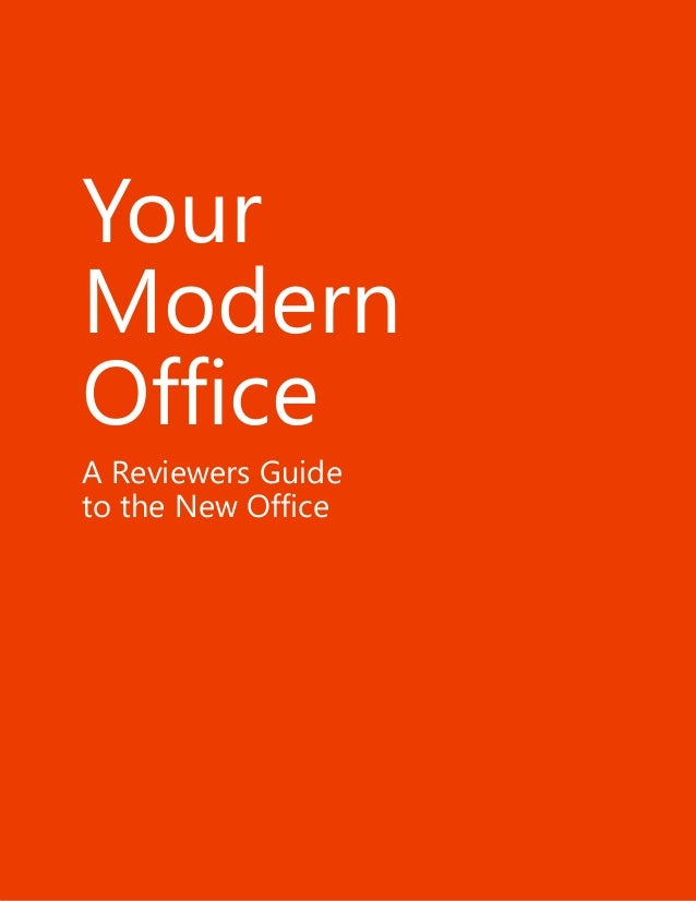 Your Modern Office A Reviewers Guide to the New Office