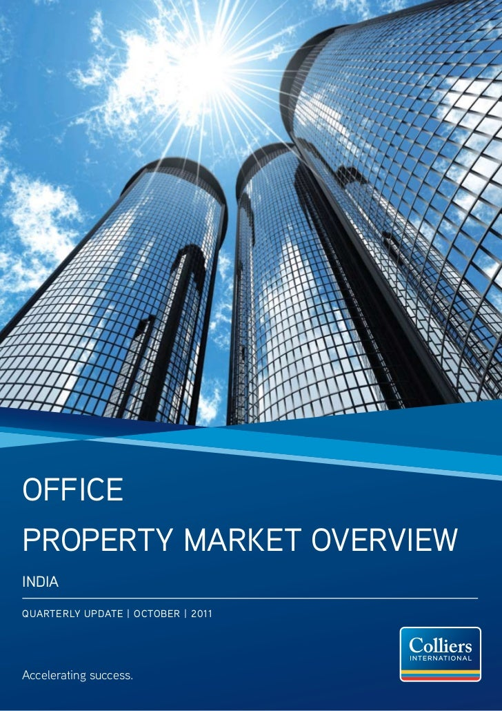 OfficePrOPerty Market OverviewiNDiaQUarterLy UPDate | OctOBer | 2011Accelerating success.