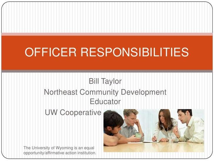 Bill Taylor<br />Northeast Community Development Educator<br />UW Cooperative Extension Service<br />OFFICER RESPONSIBILIT...