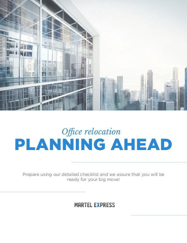 Office relocation planning ahead!