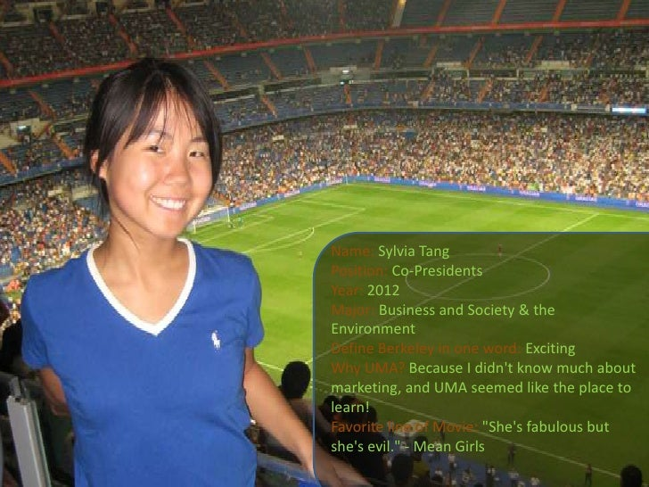 Name: Sylvia Tang<br />Position: Co-Presidents<br />Year: 2012<br />Major: Business and Society & the Environment<br />Def...