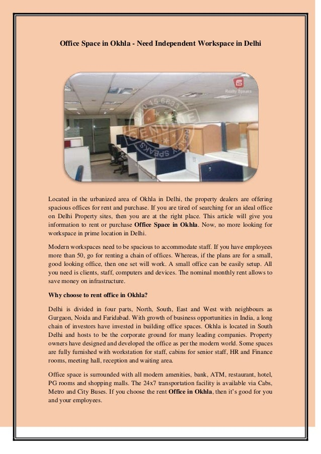 Office Space in Okhla - Need Independent Workspace in Delhi Located in the urbanized area of Okhla in Delhi, the property ...