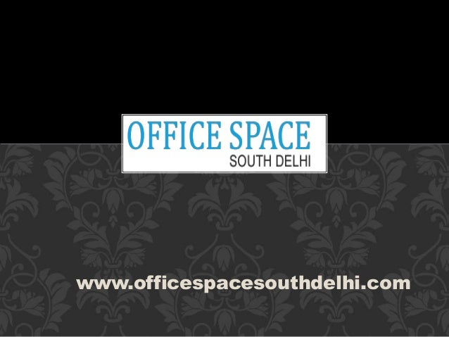 www.officespacesouthdelhi.com
