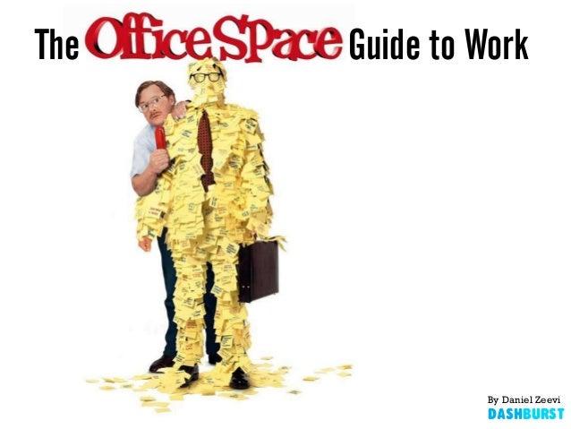 The Guide to Work By Daniel Zeevi DashBurst