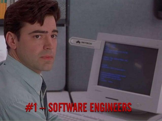 #1 – SOFTWARE ENGINEERS