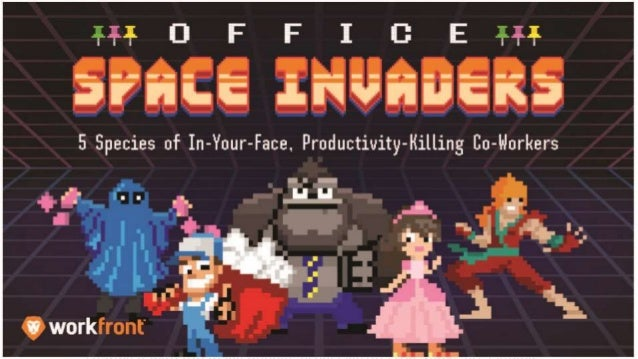 Space Invaders 5 Species of In-Your-Face, Productivity-Killing Co-Workers The Oversharer Medical condition TMI. NSFW relat...