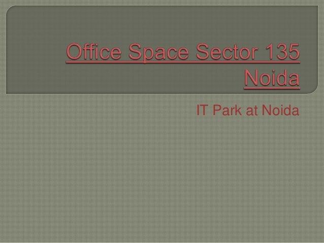 IT Park at Noida