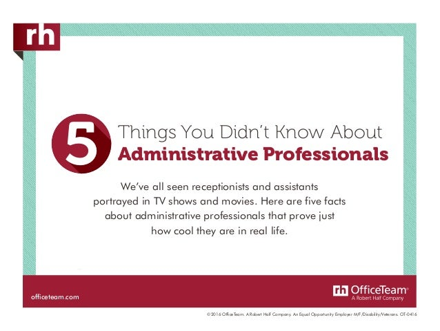officeteam 5 things you didn t know about administrative professionals