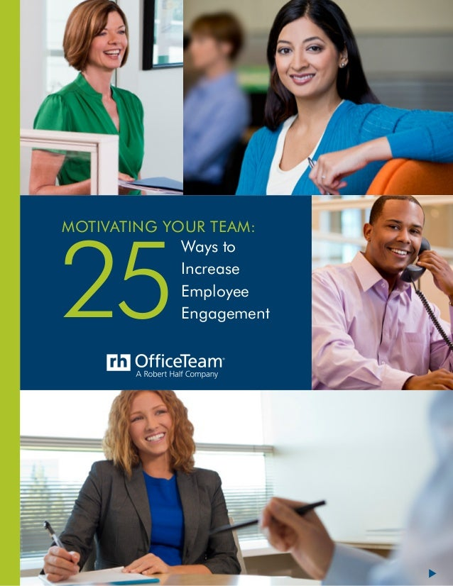 1 Motivating Your Team: 25 Ways to Increase Employee Engagement