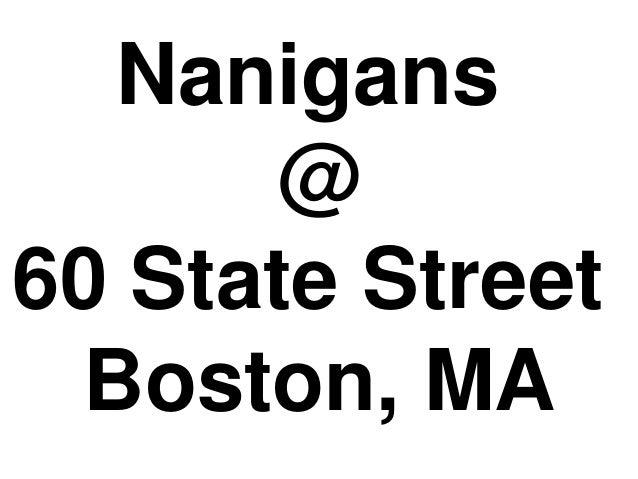 Nanigans @ 60 State Street Boston, MA