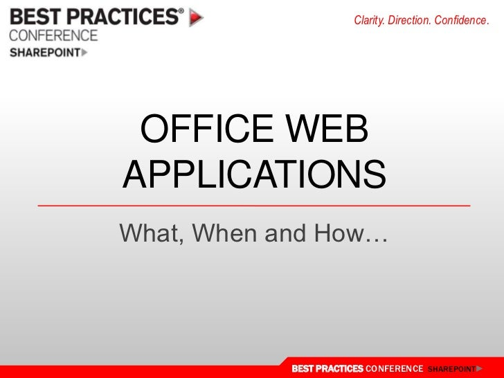 Office Web Applications<br />What, When and How…<br />