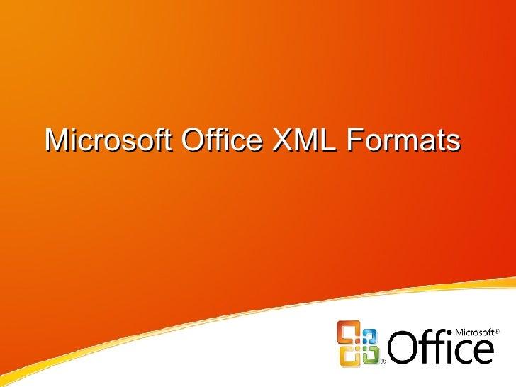 Microsoft Office XML Formats