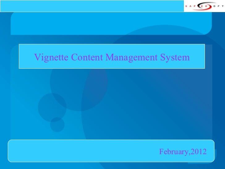 Vignette Content Management System February,2012