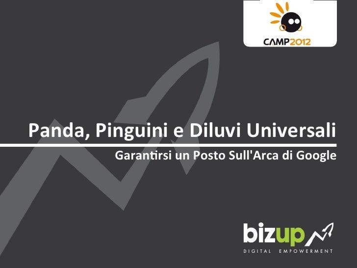 Panda, Pinguini e Diluvi Universali             Garan2rsi un Posto SullArca di Google