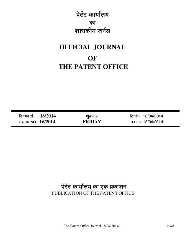The Patent Office Journal 18/04/2014 11648 ¯Öê™ëü™ü úÖµÖÖÔ»ÖµÖ úÖ ¿ÖÖÃ֍úßµÖ •Ö−ÖÔ»Ö OFFICIAL JOURNAL OF THE PATENT OFFI...
