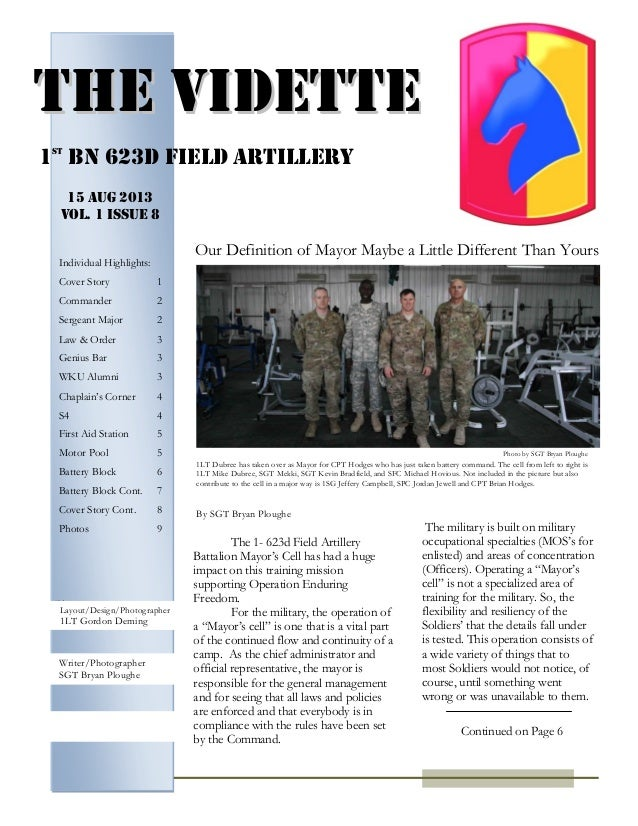 PAGE 4 The 1- 623d Field Artillery Battalion Mayor's Cell has had a huge impact on this training mission supporting Operat...