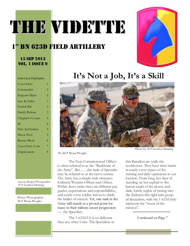 PAGE 4 this Battalion are really the workhorses. They have their hands in nearly every aspect of the training and daily op...