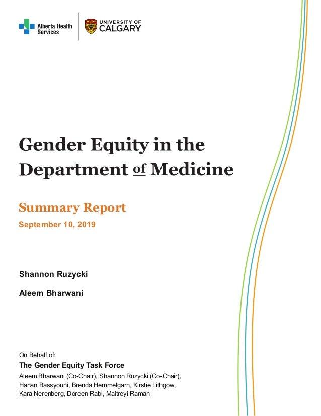 On Behalf of: The Gender Equity Task Force Aleem Bharwani (Co-Chair), Shannon Ruzycki (Co-Chair), Hanan Bassyouni, Brenda ...