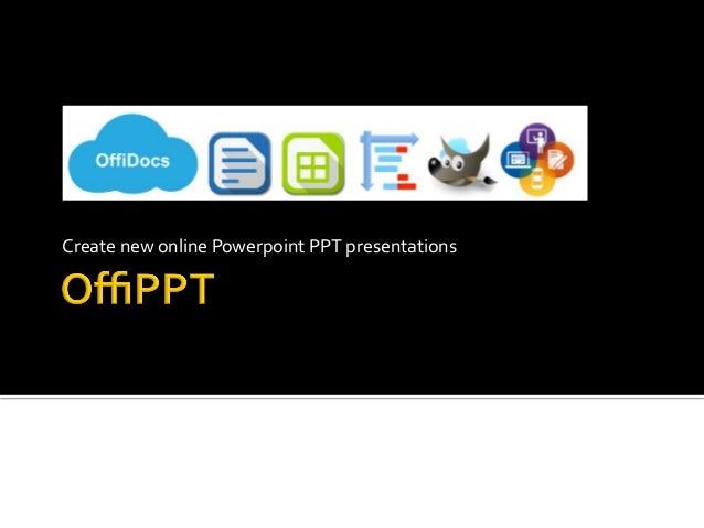 CreatenewonlinePowerpointPPTpresentations