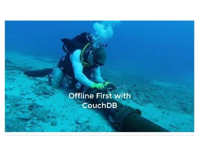 Offline First with CouchDB