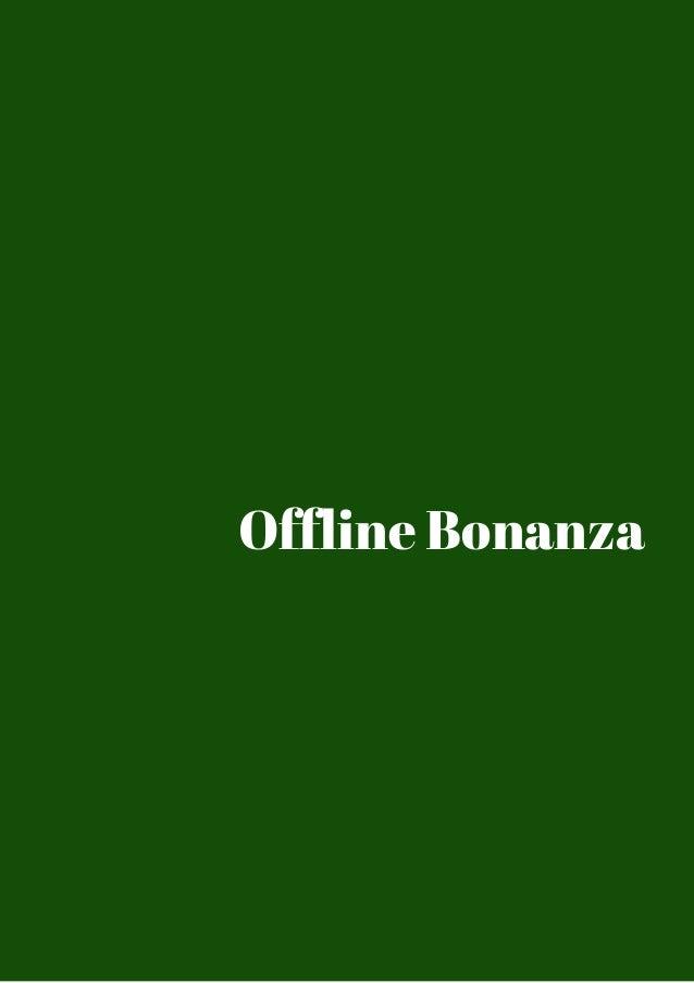 Offline Bonanza