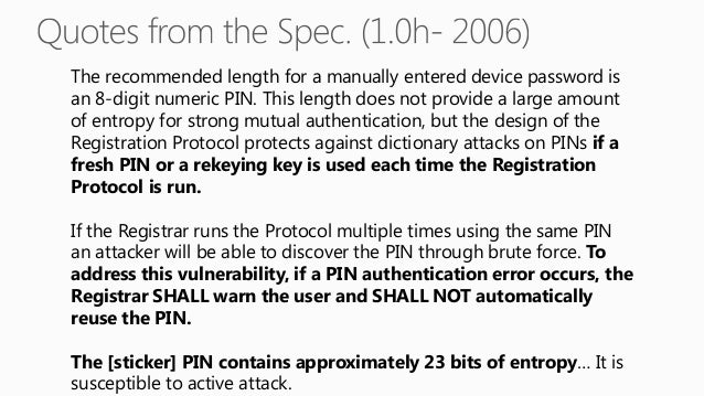The Enrollee decrypts R-S1  The Enrollee verifies :  HMACAuthKey(R-S1 || PSK1 || PKE || PKR) = R-Hash1  ?