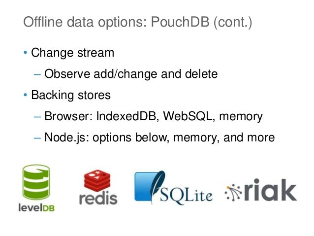 Easy offline-first mobile and desktop web apps with PouchDB