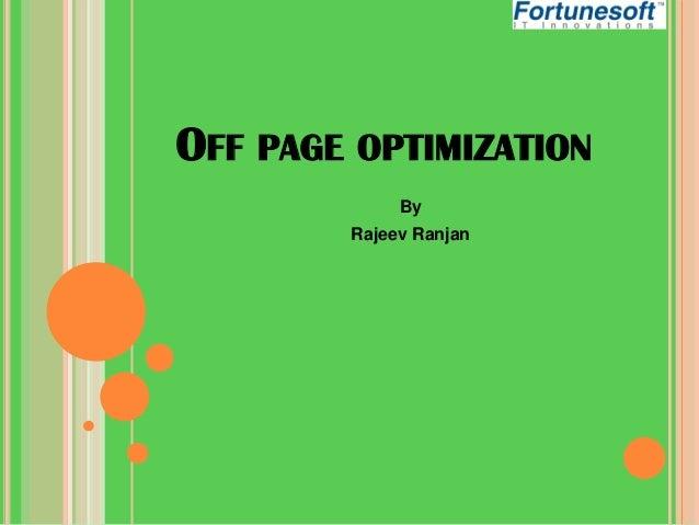 OFF PAGE OPTIMIZATION By Rajeev Ranjan