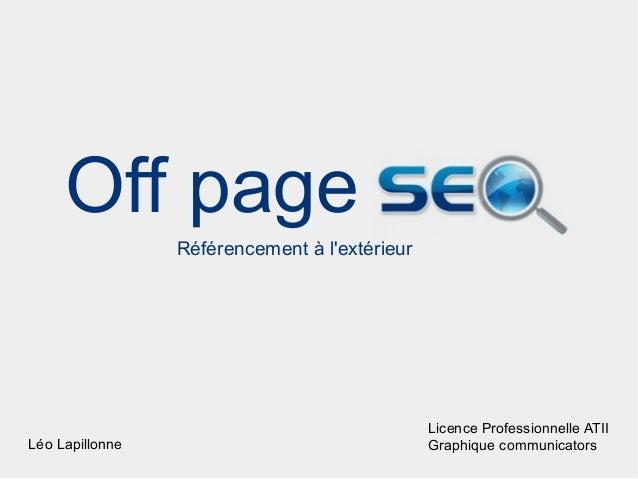 Off page                 Référencement à lextérieur                                               Licence Professionnelle ...
