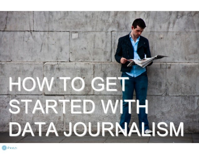 How to Get Started with Data Journalism