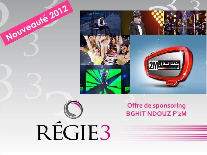 Offre de sponsoringBGHIT NDOUZ F'2M