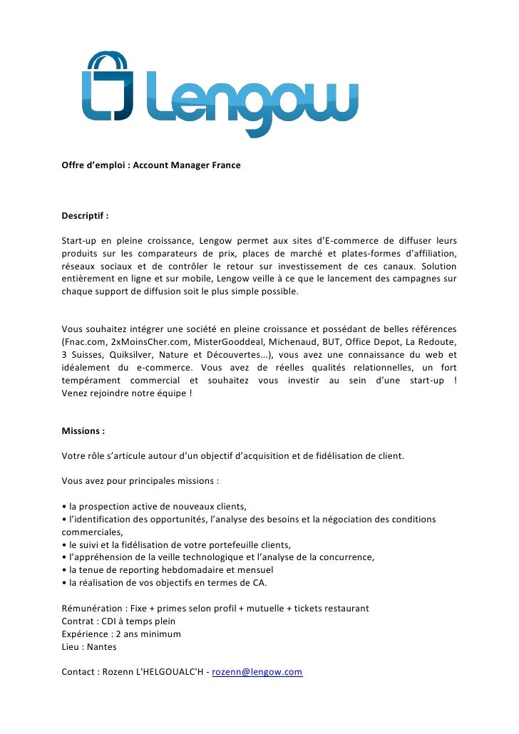 Offre d'emploi : Account Manager FranceDescriptif :Start-up en pleine croissance, Lengow permet aux sites d'E-commerce de ...