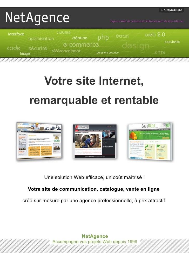 Votre site Internet,    remarquable et rentable              Une solution Web efficace, un coût maîtrisé :    Votre site d...