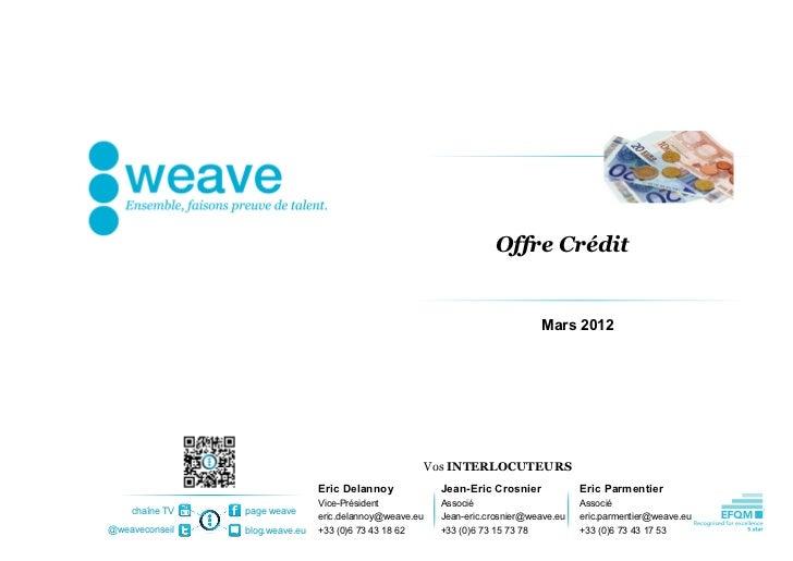 Offre Crédit                                                                                Mars 2012                     ...