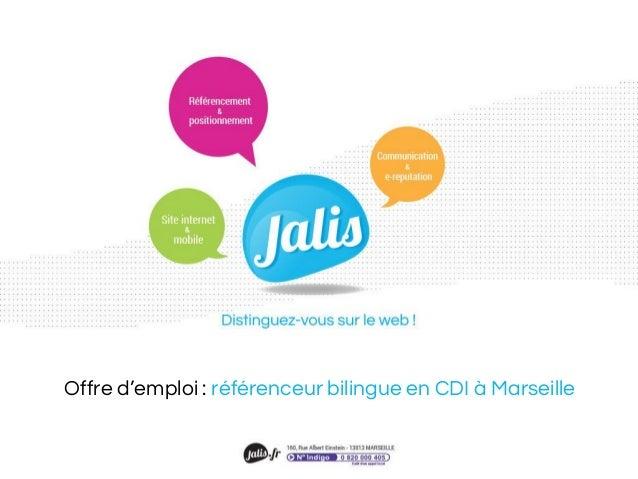 Offre d'emploi : référenceur bilingue en CDI à Marseille