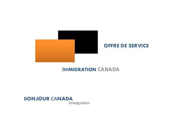 OFFRE DE SERVICEIMMIGRATION CANADABONJOUR CANADAImmigration