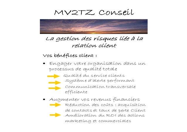 MV2TZ ConseilMV2TZ ConseilMV2TZ ConseilMV2TZ Conseil Vos bénéfices client :Vos bénéfices client :Vos bénéfices client :Vos...