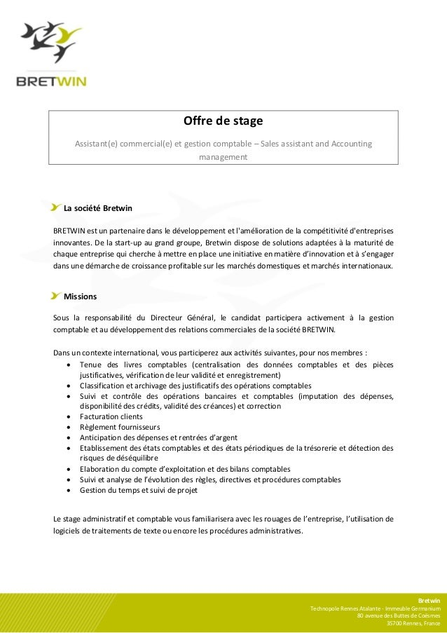 Offre de stage      Assistant(e) commercial(e) et gestion comptable – Sales assistant and Accounting                      ...