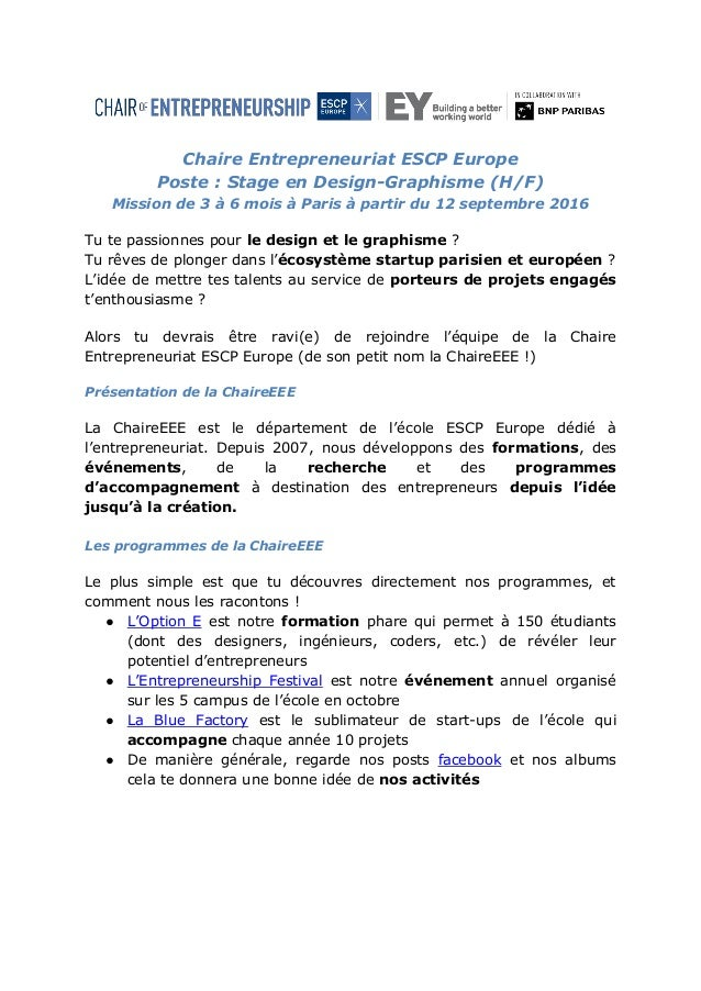 Chaire Entrepreneuriat ESCP Europe Poste : Stage en Design-Graphisme (H/F) Mission de 3 à 6 mois à Paris à partir du 12 se...