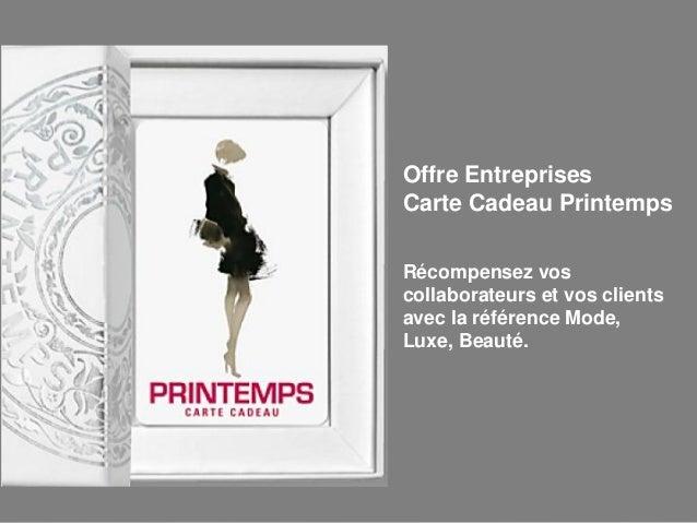 Récompensez vos collaborateurs et vos clients avec la référence Mode, Luxe, Beauté. Offre Entreprises Carte Cadeau Printem...