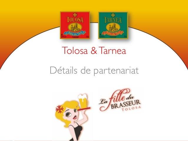 Tolosa & Tarnea              Détails de partenariat                                                        1