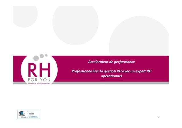 Accélérateur de performance Professionnaliser la gestion RH avec un expert RH opérationnel 1