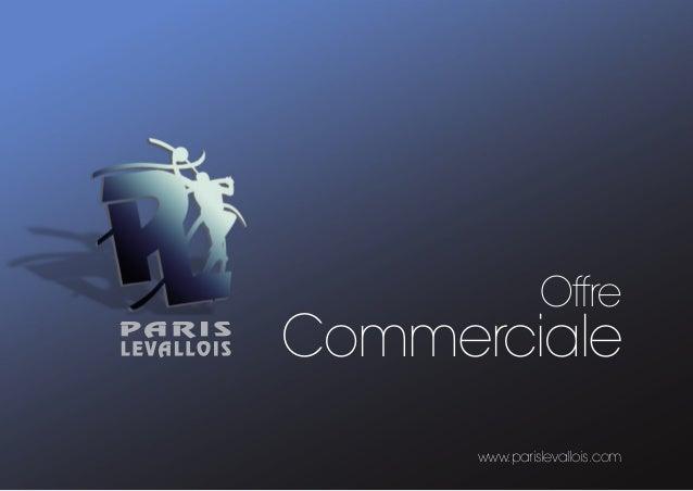 Offre  Commerciale  www.parislevallois.com