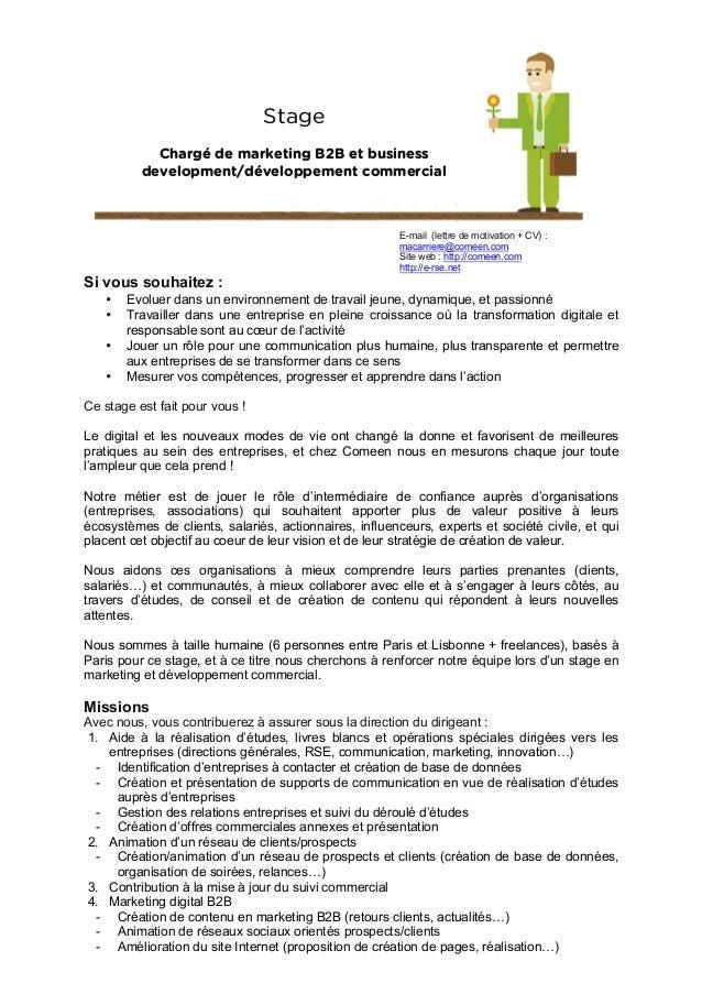 Stage Chargé de marketing B2B et business development/développement commercial  E-mail (lettre de motivation + CV) : maca...
