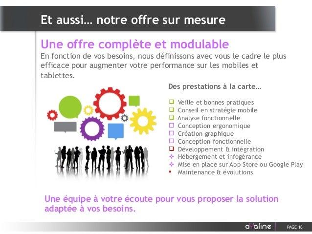 Une offre complète et modulable En fonction de vos besoins, nous définissons avec vous le cadre le plus efficace pour augm...