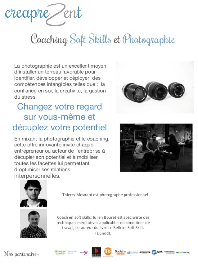 Coaching Soft Skills et Photographie La photographie est un excellent moyen d'installer un terreau favorable pour identifie...